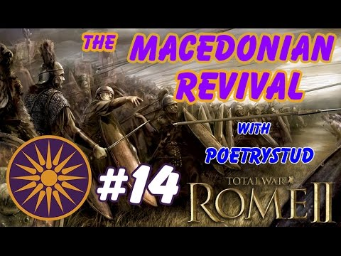 """""""Giant Battle of Athens!!!"""" - [14] - Macedonian Revival - Total War: Rome 2 Campaign"""