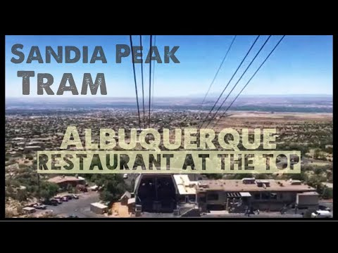 ALBUQUERQUE Sandia Peak Tramway & High Finance Restaurant | Albuquerque, NM