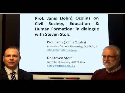 Prof. Jānis (John) Ozoliņš on civil society, education & human formation (full interview)