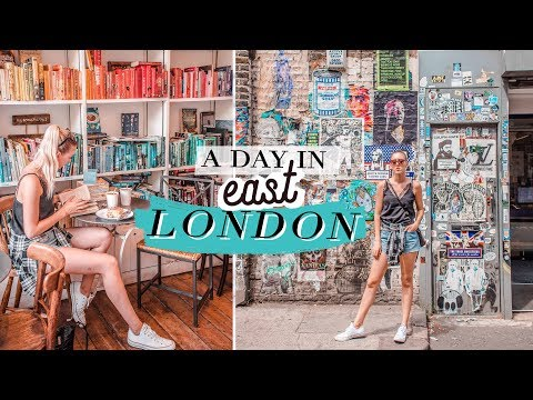 A Day in EAST LONDON | Travel Guide