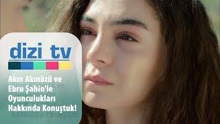 Akın Akınözü ve Ebru Şahin'le oyunculukları hakkında konuştuk! - Dizi Tv 635. Bölüm