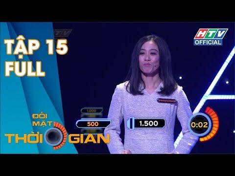 ĐỐI MẶT THỜI GIAN | Thần đồng Gameshow Hữu Tín Chinh Phục Thời Gian | DMTG #15 FULL | 2/7/2019