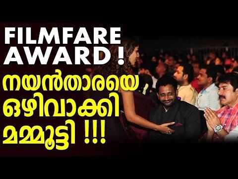 Why Mammootty Ignored Nayanthara at Filmfare Award ???