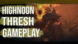 HIGHNOON THRESH GAMEPLAY!!-NEW SKIN-سكين اخر روقان  - League Of Legends