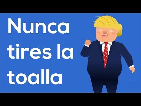 Nunca tires la toalla - 13 secretos de @realDonaldTrump @POTUS #PensarDiferente