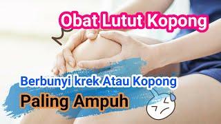 Obat Lutut Bunyi Krek Atau Kopong Paling Ampuh