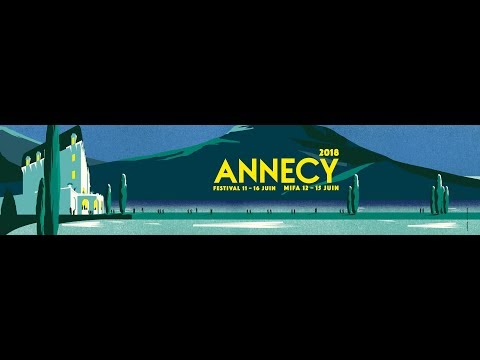 Annecy 2018 is coming