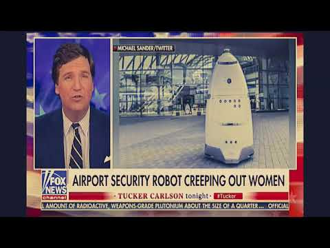 Tucker Carlson - New York Airport's Creepy New Employee A Glimpse Of Our Dystopian Future?