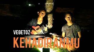Download Lagu kehadiranmu Vegetoz (COVER) kentrung by AdhilCoperZ0 mp3