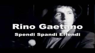 Rino Gaetano - Spendi Spandi Effendi