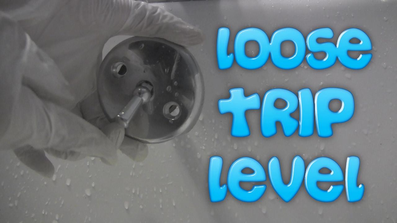 Loose Trip Level On Bathtub Drain - YouTube