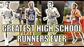 TOP 10 GREATEST HIGH SCHOOL DISTANCE RUNNERS OF ALL TIME