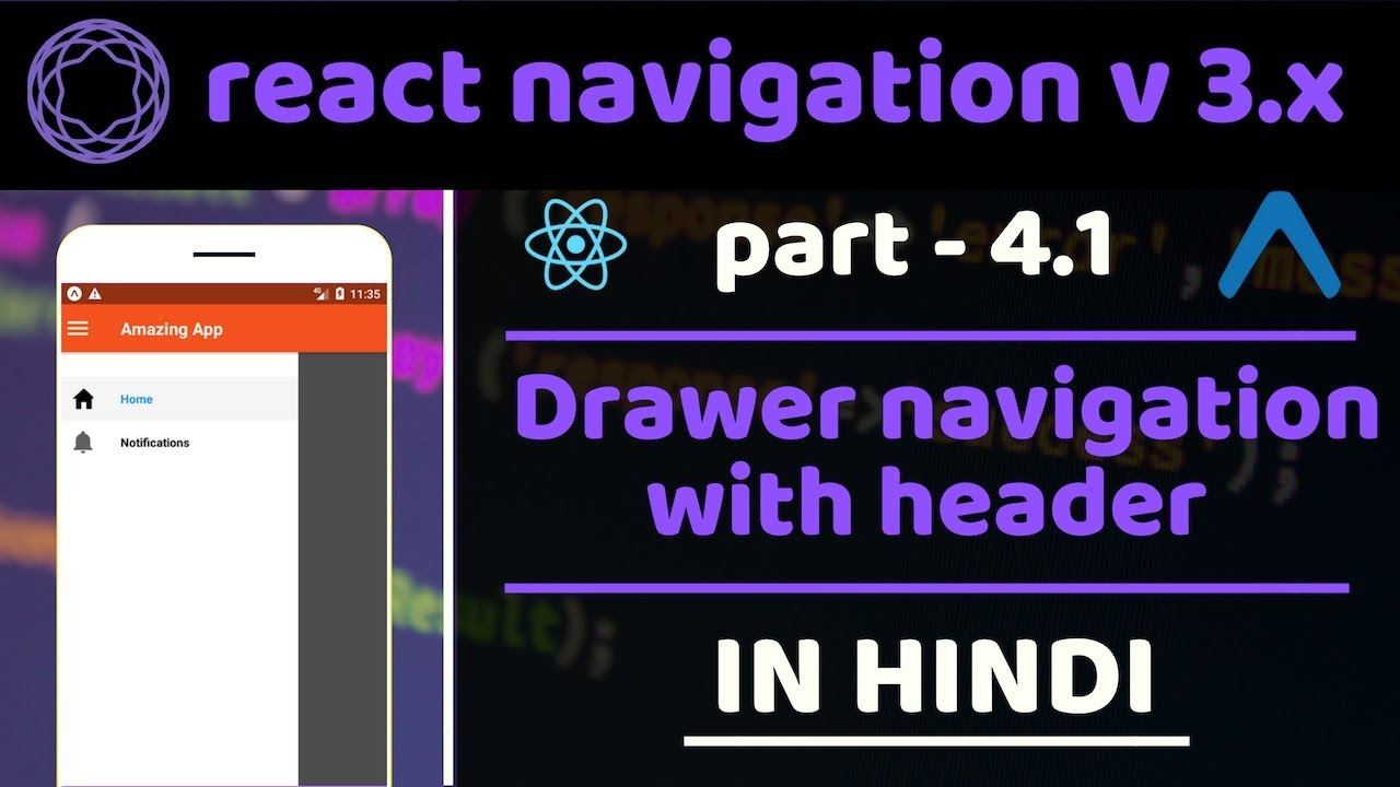 #4 1 - Drawer navigation with header | React Navigation v 3 x | react  native tutorials in hindi