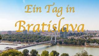 Ein Tag in Bratislava