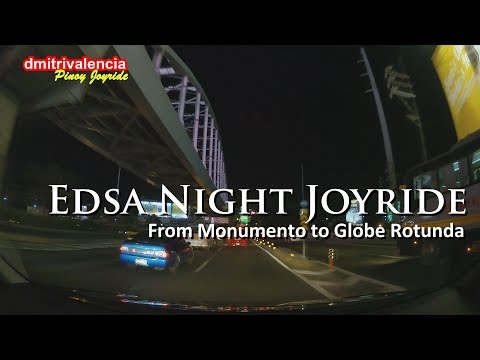 Pinoy Joyride - EDSA Complete South Bound Night Drive Joyride 2017