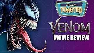 VENOM 2018 MOVIE REVIEW (Starring Tom Hardy) - Double Toasted Reviews