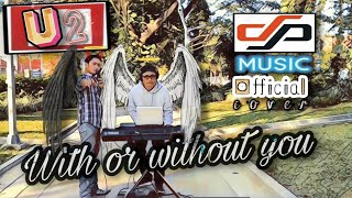 With or Without You - U2 (DP Musik Live Cover)