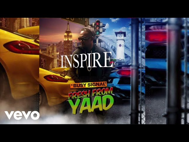 Busy Signal - Inspire (Audio)