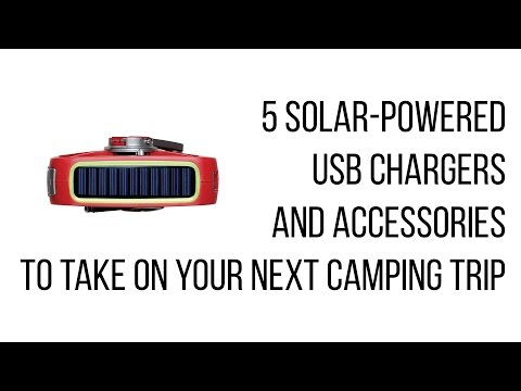 5 solar powered USB chargers and accessories to take on your next camping trip