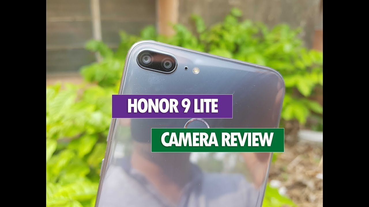 Honor 9 Lite Camera Review- Quad Cameras Good Enough ...