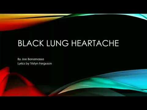Black Lung Heartache lyrics  Joe Bonamassa