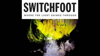 Switchfoot - I Won't Let You Go [Official Audio]
