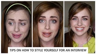 HOW TO GET READY AND STYLE YOURSELF FOR AN INTERVIEW   Makeup, Hair, Jewelry, Clothes, and Shoes