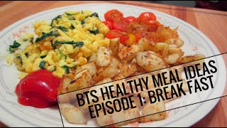 BTS Healthy Meal Ideas - Episode 1: Breakfast Thumbnail