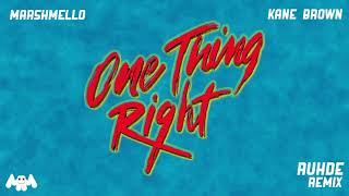 Marshmello x Kane Brown - One Thing Right (Ruhde Remix)
