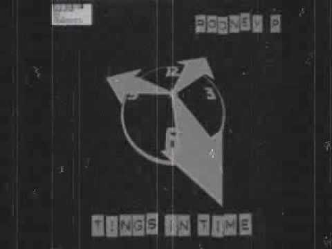 """Rodney P - Tings In Time (Tings In Time 12"""" - 1997)"""