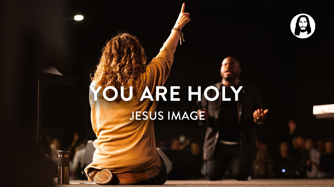 Download You Are Holy | Jesus Image Worship