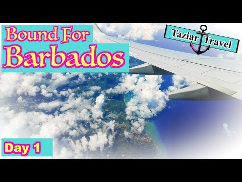 Barbados Travel Vlog Day 1 -  2018