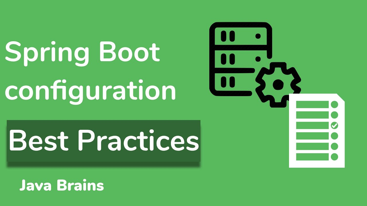 Microservices Configuration Best Practices - Microservice Configuration with Spring Boot [14]