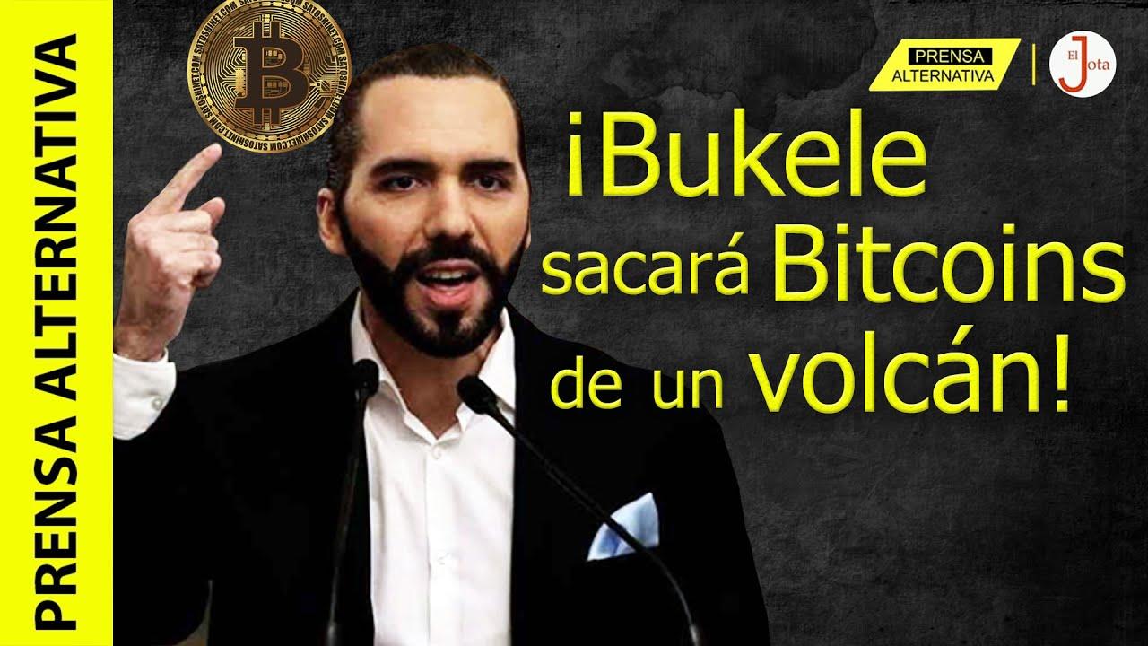 ¡Nadie para a Bukele! Usará energía de un volcán para minar bitcoins!