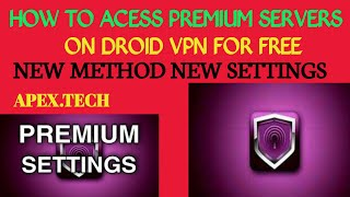 (New Method )HOW TΟ CONNECT TO PREMIUM SERVERS ON DROID VPN FOR FREE WITH ZERO DATA BALANCE