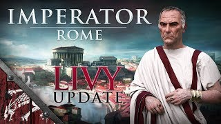 Imperator Rome Livy Let's Play Ep10 Roaming Romans!