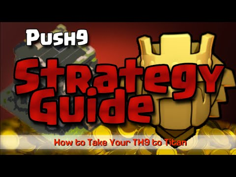 Clash of Clans Town Hall 9 Titan Pushing Strategy Guide TH9-