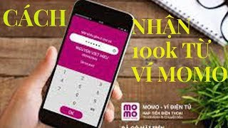 Cách sử dụng ví MOMO chuẩn 100% cho những người mới dùng !