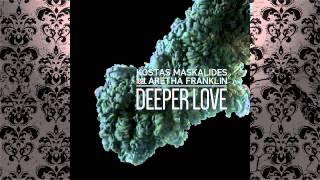 Kostas Maskalides feat. Aretha Franklin - Deeper Love (Bootleg)
