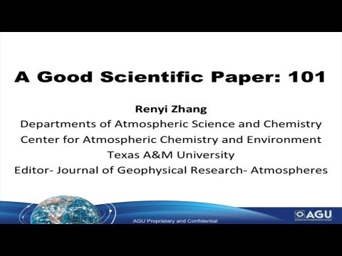 """""""A Good Scientific Paper: 101"""" presented by Renyi Zhang"""