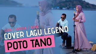 LAGU SUMBAWA | POTO TANO - YUNI SHARA (Cover by Dira / Andra Calista / Arya El Khattab)