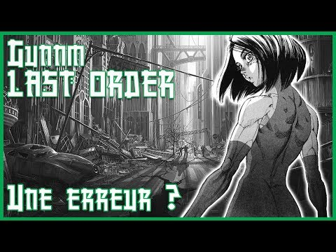 FAUT-IL EVITER GUNNM LAST ORDER !?  / MANGA CORP