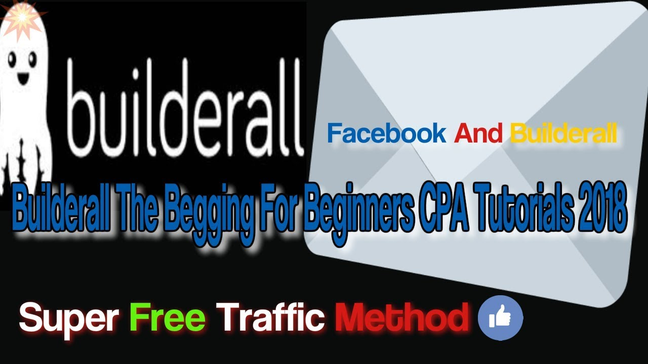 builderall And Facebook CPA Tutorials 2018