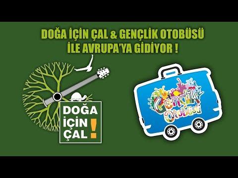 DOĞA İÇİN ÇAL & GENÇLİK OTOBÜSÜ İLE AVRUPA'DA !