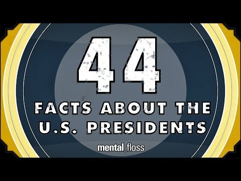 44 Facts About the US Presidents  mentalfloss on YouTube Ep52