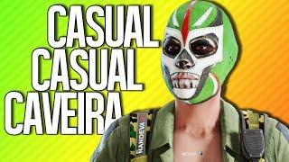 CASUAL CASUAL CAVEIRA | Rainbow Six Siege
