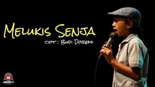 MELUKIS SENJA - Budi Doremi I Jagad Hd (cover)