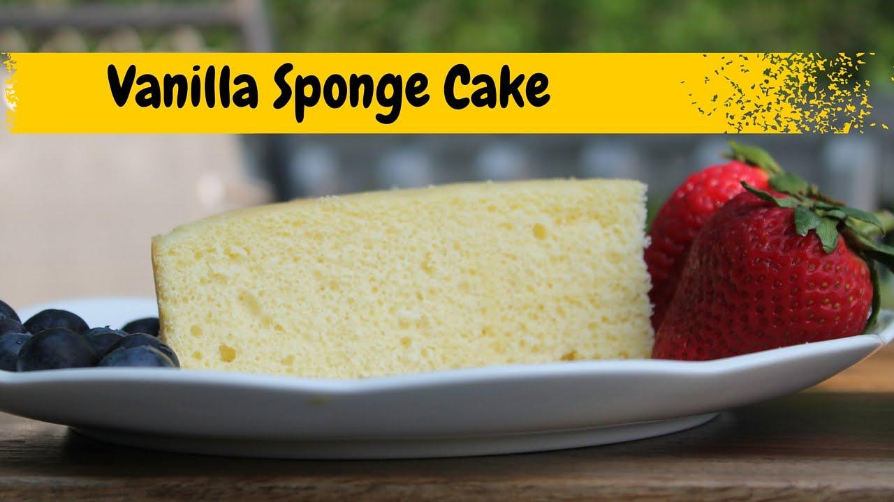 Vanilla Cake Recipe Simple Sponge Cake Recipe Youtube