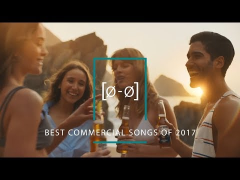 The Best Commercial Songs of 2017