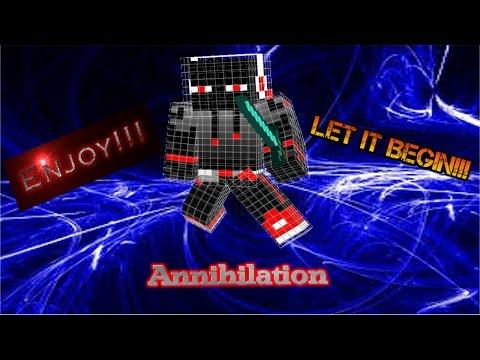 Annihilation game 15  I'm back to YouTube!!!